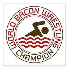 World Bacon Wrestling Champion Square Car Magnet 3