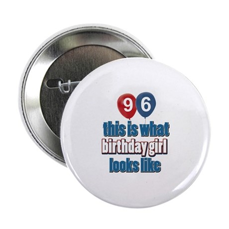 "96 year old birthday girl 2.25"" Button"