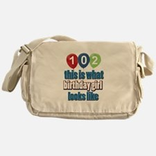 102 year old birthday girl Messenger Bag