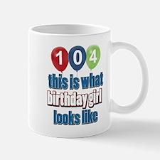 104 year old birthday girl Mug