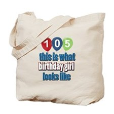 105 year old birthday girl Tote Bag