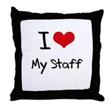 I love My Staff Throw Pillow