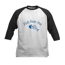 Fish fear me Tee
