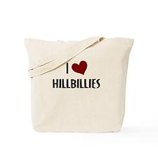 I LOVE HILLBILLIES Tote Bag