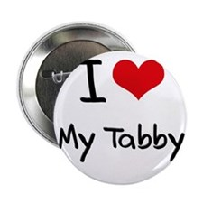 "I love My Tabby 2.25"" Button"