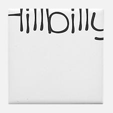 HILLBILLY Tile Coaster