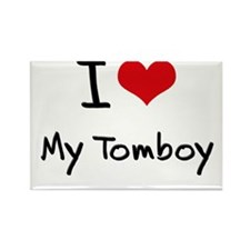 I love My Tomboy Rectangle Magnet