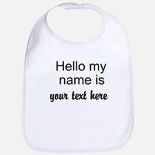 HELLO MY NAME IS ------- Bib