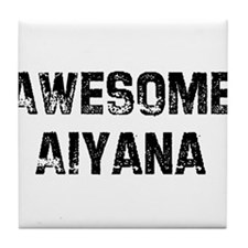 Awesome Aiyana Tile Coaster