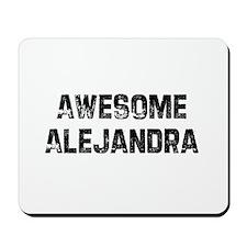 Awesome Alejandra Mousepad