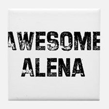 Awesome Alena Tile Coaster