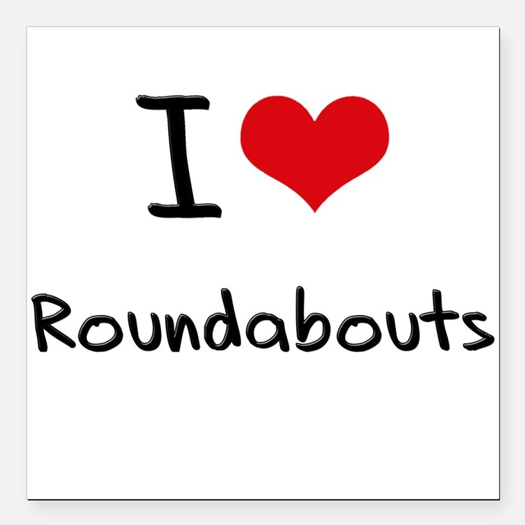"I love Roundabouts Square Car Magnet 3"" x 3"""