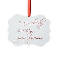 silently-correcting-script Ornament