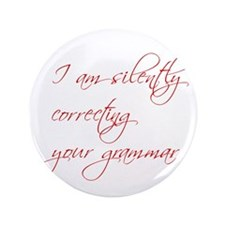 """silently-correcting-script 3.5"""" Button (100 pack)"""