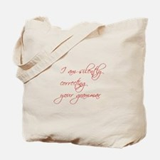 silently-correcting-script Tote Bag