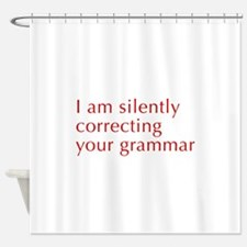 silently-correcting-opt-red Shower Curtain