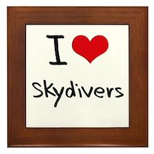 I love Skydivers Framed Tile