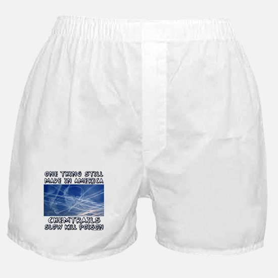 Chemtrails - Still Made in America Boxer Shorts