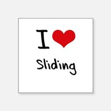 I love Sliding Sticker
