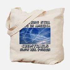Chemtrails - Still Made in America Tote Bag