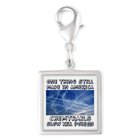 Chemtrails - Still Made in America Charms