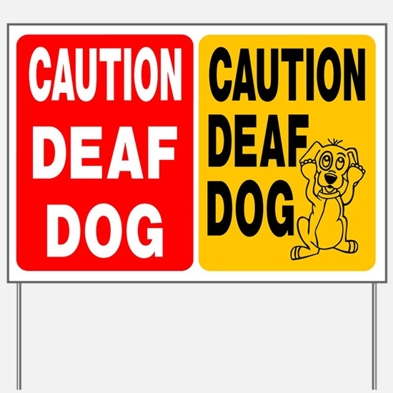 (2) DEAF DOG SIGNS Yard Sign