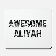 Awesome Aliyah Mousepad