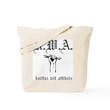 K.W.A knittaz wit attitude Tote Bag