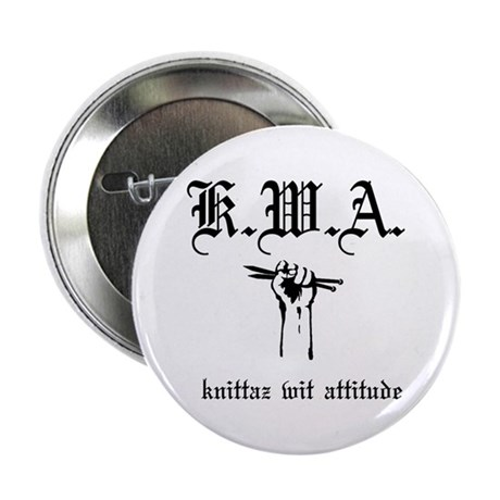 "K.W.A knittaz wit attitude 2.25"" Button"