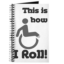 This is how I roll! Journal