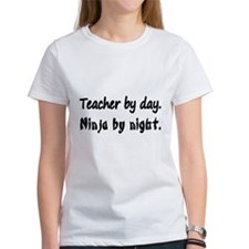 Teacher by Day T-Shirt