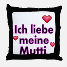 ICH liebe meine Mutti 2 Throw Pillow