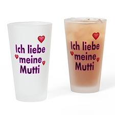 ICH liebe meine Mutti 2 Drinking Glass