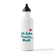 ICH liebe meine Mutti Water Bottle