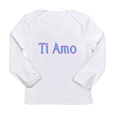 Ti Amo- I love you Long Sleeve T-Shirt