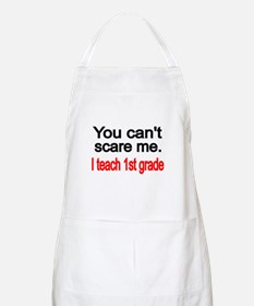 You cant scare me Apron