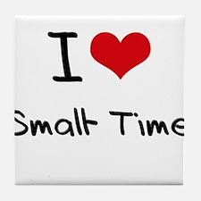 I love Small-Time Tile Coaster