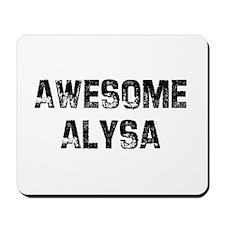Awesome Alysa Mousepad