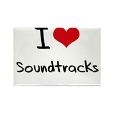 I love Soundtracks Rectangle Magnet