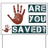 Jesus saves Yard Signs