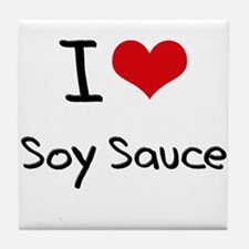 I love Soy Sauce Tile Coaster