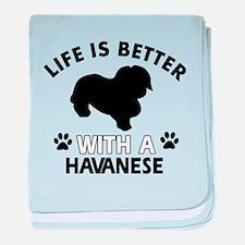 Funny Havanese lover designs baby blanket