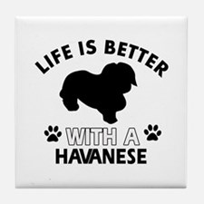 Funny Havanese lover designs Tile Coaster