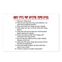 Cats Are Better Than Dogs Postcards (Package of 8)