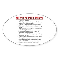 Cats Are Better Than Dogs Oval Decal