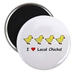 "Love Local Chicks 2.25"" Magnet (10 pack)"