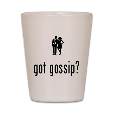 Gossipping Shot Glass