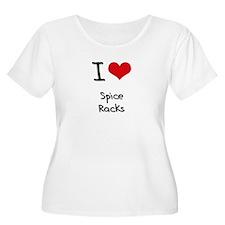 I love Spice Racks Plus Size T-Shirt