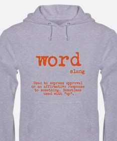 Hooded Word Sweatshirt