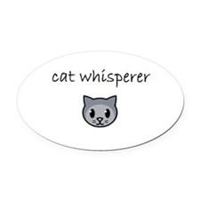 cat whisperer.PNG Oval Car Magnet